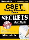 Cset Physical Education Exam Secrets Study Guide: Cset Test Review for the California Subject Examinations for Teachers