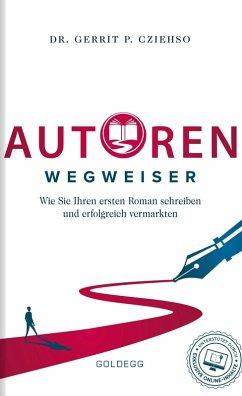 Autorenwegweiser (eBook, ePUB) - Cziehso, Gerrit P.