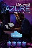Microsoft Azure: Complete Study Guide