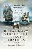Royal Navy Versus the Slave Traders