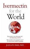 Ivermectin for the World (eBook, ePUB)