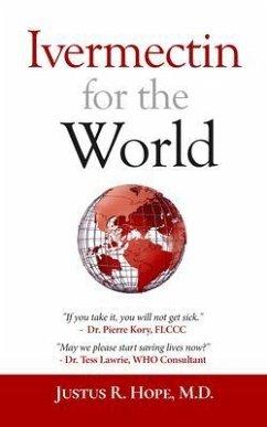 Ivermectin for the World (eBook, ePUB) - Hope, Justus