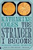 The Stranger I Become (eBook, ePUB)