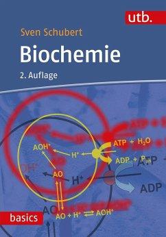 Biochemie - Schubert, Sven