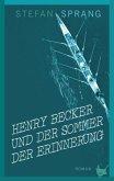 Henry Becker und der Sommer der Erinnerung