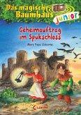 Geheimauftrag im Spukschloss / Das magische Baumhaus junior Bd.27