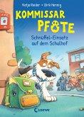 Schnüffel-Einsatz auf dem Schulhof / Kommissar Pfote Bd.3