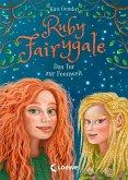 Das Tor zur Feenwelt / Ruby Fairygale Bd.4
