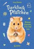 Kleiner Hamster, friss mal was / Tierklinik Pfötchen Bd.6