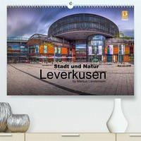Leverkusen - Stadt und Natur (Premium, hochwertiger DIN A2 Wandkalender 2022, Kunstdruck in Hochglanz)