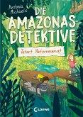 Tatort Naturreservat / Die Amazonas-Detektive Bd.2