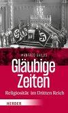 Gläubige Zeiten (eBook, ePUB)