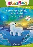 Bildermaus - Komm nach Hause, kleiner Eisbär