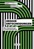Design Entscheidungen
