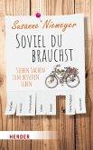 Soviel du brauchst (eBook, ePUB)