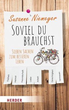 Soviel du brauchst (eBook, ePUB) - Niemeyer, Susanne