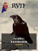 RVN Ravencoin Mining (eBook, ePUB)