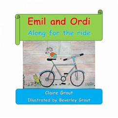 Emil and Ordi - Along for the ride (eBook, ePUB) - Grout, Claire