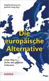 Die europäische Alternative (eBook, PDF)