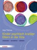 Kinder psychisch kranker Eltern in der Kita (eBook, PDF)