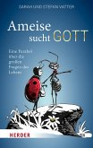 Ameise sucht Gott (eBook, ePUB)