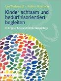 Kinder achtsam und bedürfnisorientiert begleiten (eBook, ePUB)