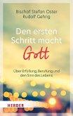 Den ersten Schritt macht Gott (eBook, ePUB)