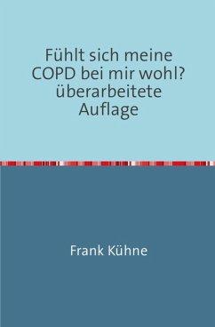 Fühlt sich meine COPD bei mir wohl? (eBook, ePUB) - Kühne, Frank