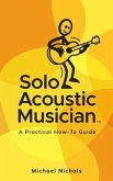 Solo Acoustic Musician (eBook, ePUB)
