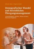 Demografischer Wandel und betriebliches Übergangsmanagement (eBook, ePUB)