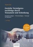 Gezielte Vermögensnachfolge durch Testament und Schenkung (eBook, PDF)