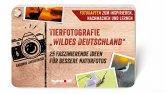 """Tierfotografie """"Wildes Deutschland"""" (eBook, ePUB)"""