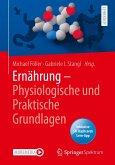 Ernährung - Physiologische und Praktische Grundlagen (eBook, PDF)