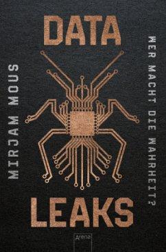 Wer macht die Wahrheit? / Data Leaks Bd.1 (Mängelexemplar) - Mous, Mirjam