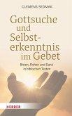Gottsuche und Selbsterkenntnis im Gebet (eBook, PDF)