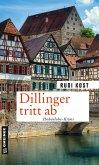 Dillinger tritt ab (eBook, ePUB)