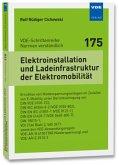 Elektroinstallation und Ladeinfrastruktur der Elektromobilität