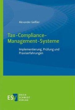Tax-Compliance-Management-Systeme - Geißler, Alexander