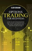 Options Trading for Beginners: learn the best strategies for day trading and create your financial freedom with tip and tricks for success