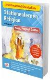 Arbeitsmaterial Grundschule. Stationenlernen Religion: Mose, Prophet Gottes