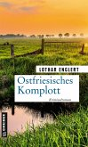 Ostfriesisches Komplott (eBook, PDF)