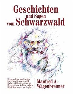 Geschichten und Sagen vom Schwarzwald (eBook, ePUB)