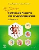 Funktionelle Anatomie des Bewegungsapparates - Arbeitsbuch