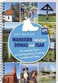 Wandern zwischen Donau und Isar