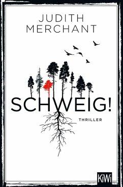 SCHWEIG! (eBook, ePUB) - Merchant, Judith