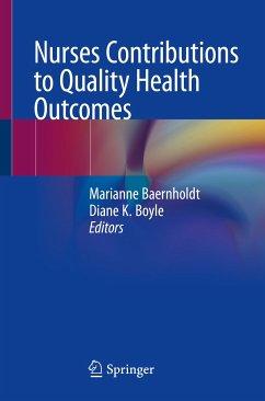Nurses Contributions to Quality Health Outcomes (eBook, PDF)