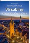 Faszination Heimat - Straubing