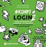 #konfilogin 2 - Glaube in Lebenswelt und Gesellschaft - 10 Thementage, 1 CD-ROM