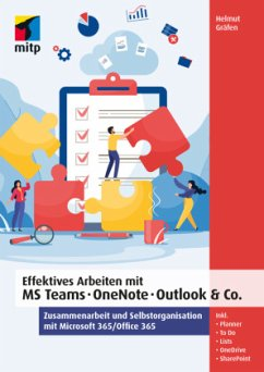 Effektives Arbeiten mit MS Teams, OneNote, Outlook & Co. - Gräfen, Helmut