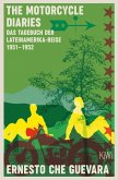 The Motorcycle Diaries (eBook, ePUB)